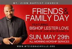 Friends & Family Day 2016: 11:15am Service with Bishop Lester Love