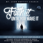 Faith It Until You Make It: 5-part series