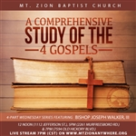 A Comprehensive Study of the Four Gospels: 4-part series