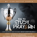 How To Study, Pray and Win series: Part Three