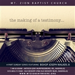 The Making of a Testimony: 4-part series