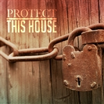 Protect This House: 4-part series