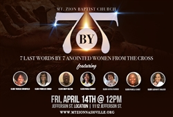 7 Last Words From The Cross By 7 Anointed Women