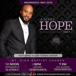 Hope - 2-part series by Elder Tyron Carter