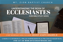 Understanding The Book of Ecclesiastes: 3-part series