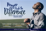 Prayer Made The Difference: 5-part series