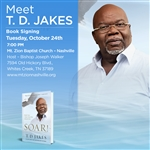 SOAR! with Bishop T.D. Jakes