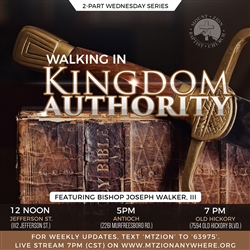 Walking In Kingdom Authority: 2-part series