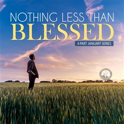 Nothing Less Than Blessed: 4-part series