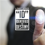 ID-Identified for Destiny: 4-part series