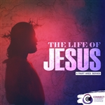 The Life of Jesus: 4-part series