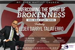 Elder Darryl Taliaferro - How To Overcome The Spirit of Brokenness