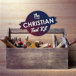 The Christian Toolkit: 5-part series