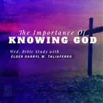 The Importance of Knowing God
