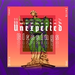Unexpected Blessings: 5-part series