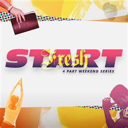 Fresh Start: 4-part series