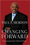 Changing Forward by Paul S. Morton