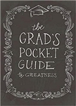 Grad's Pocket Guide to Greatness by Jennifer Youngman