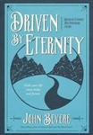 Driven By Eternity: Make Your Life Count Today & Forever by John Bevere