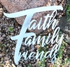 Faith Family Friends Metal Wall Art