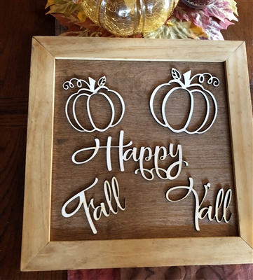 Happy Fall Y'all Wooden Laser Cut Sign 3d