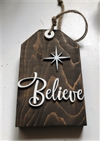 Believe Wooden Tired Tray or Shelf Tag