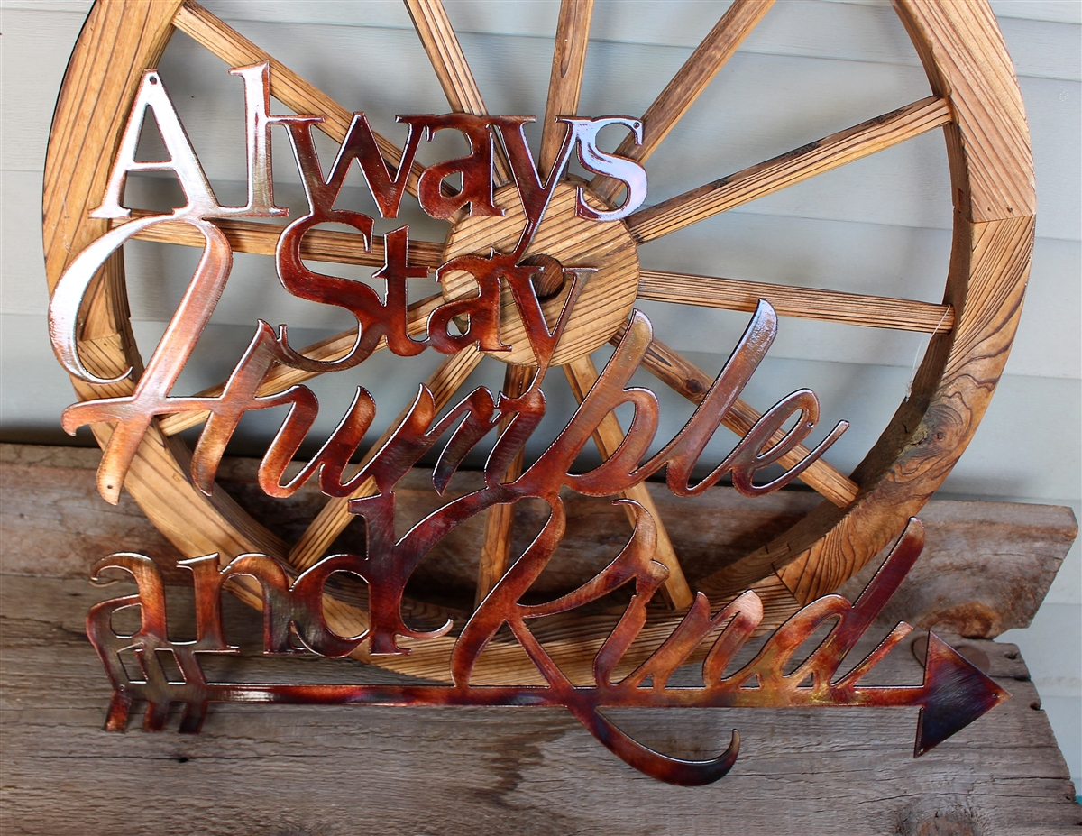 Steel Art Large Metal Wall Decor Metal Wall Sign Always Stay Humble and Kind