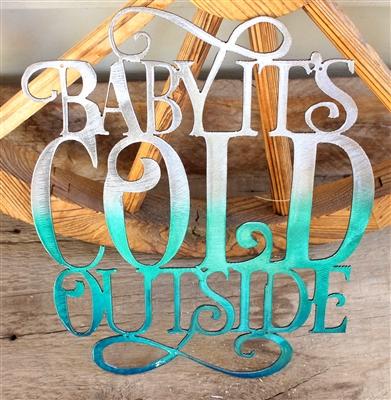 Baby It's Cold Outside Metal Wall Art Decor