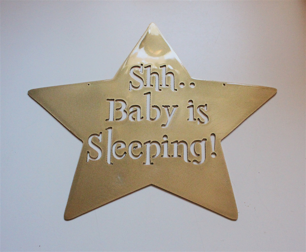 Quot Shh Baby Is Sleeping Quot Metal Star Sign
