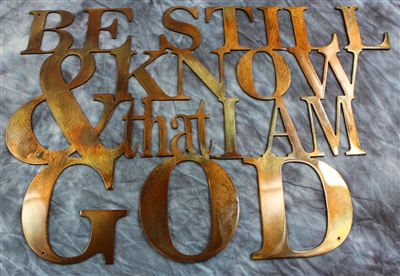 Be Still and Know I am God Metal Art