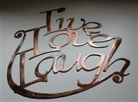 """Live, Love, Laugh!"" Metal Wall Art Decor"