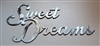 Sweet Dreams Metal Wall Art