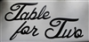"""Table for Two"" Metal Word Art -Black"