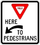 Yield here to Pedestrians