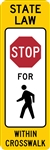 Stop for crosswalk