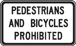 No pedestrians or bicycles