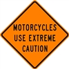 Motorcycle Use Extreme Caution