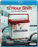 12 Hour Shift 12/20 Blu-ray (Rental)