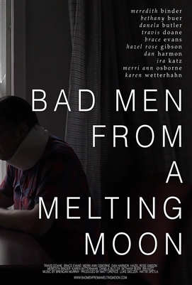Bad Men From a Melting Moon 11/20 Blu-ray (Rental)