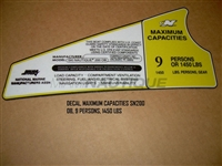 DECAL MAXIMUM CAPACITIES SN200 OB 9 PERSONS 1450 LBS