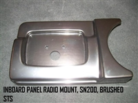 INBOARD PANEL RADIO MOUNT SN200 BRUSHED STS - 100263
