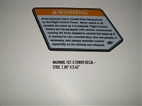 "WARNING FCT-5 TOWER DECAL - STBD 2.86"" X 5.42"""