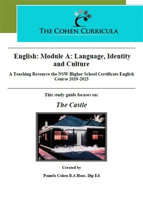 The Cohen Curricula HSC  Teacher Resource: Module A: Language, Identity and Culture: The Castle
