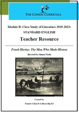 The Cohen Curricula HSC Teacher Resource: Module B: Frank Hurley: The Man Who Made History