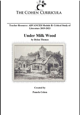 Advanced Module B Critical Study of Literature: Under Milk Wood by Dylan Thomas