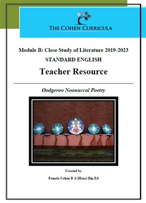 The Cohen Curricula HSC Teacher Resource: Module B: The Poetry of Oodgeroo Noonuccal