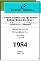 The Cohen Curricula: Texts and Human Experiences: Nineteen Eighty-Four By George Orwell