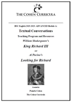 Module A: Textual Conversations: Richard III and Looking for Richard