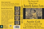 Austin Goh - DVD 08:  the Secret of Wing Chun Butterfly Knives Form