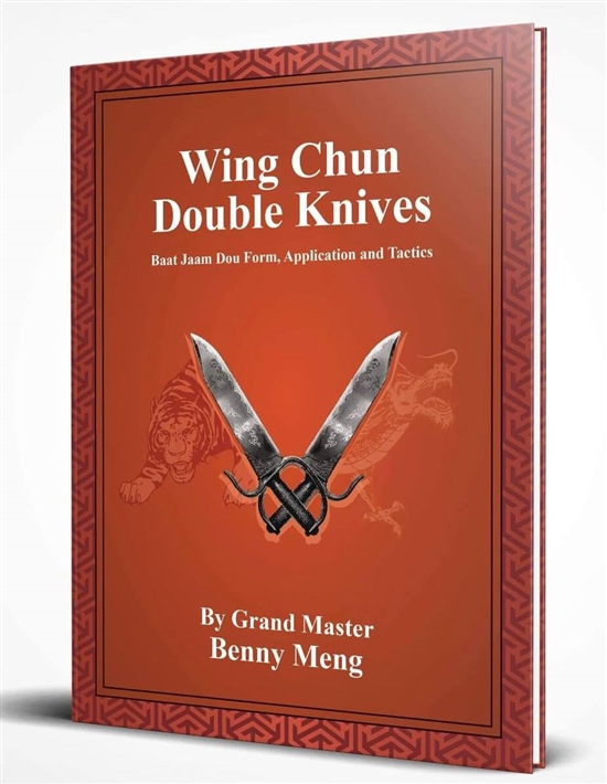 Benny Meng - Wing Chun Double Knives